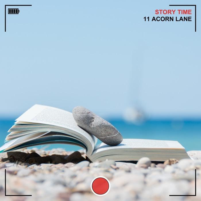 11 Acorn Lane - Story Time